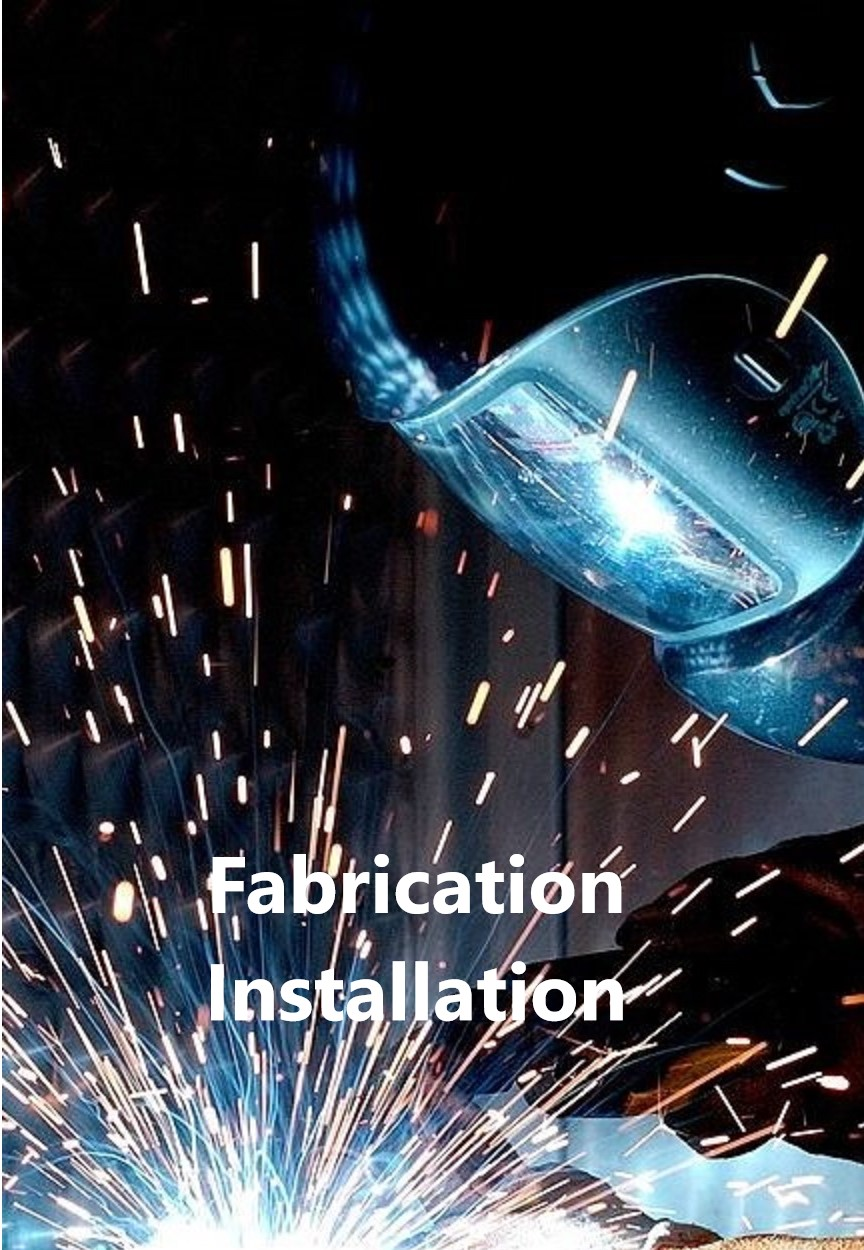 Fabrication & Installation